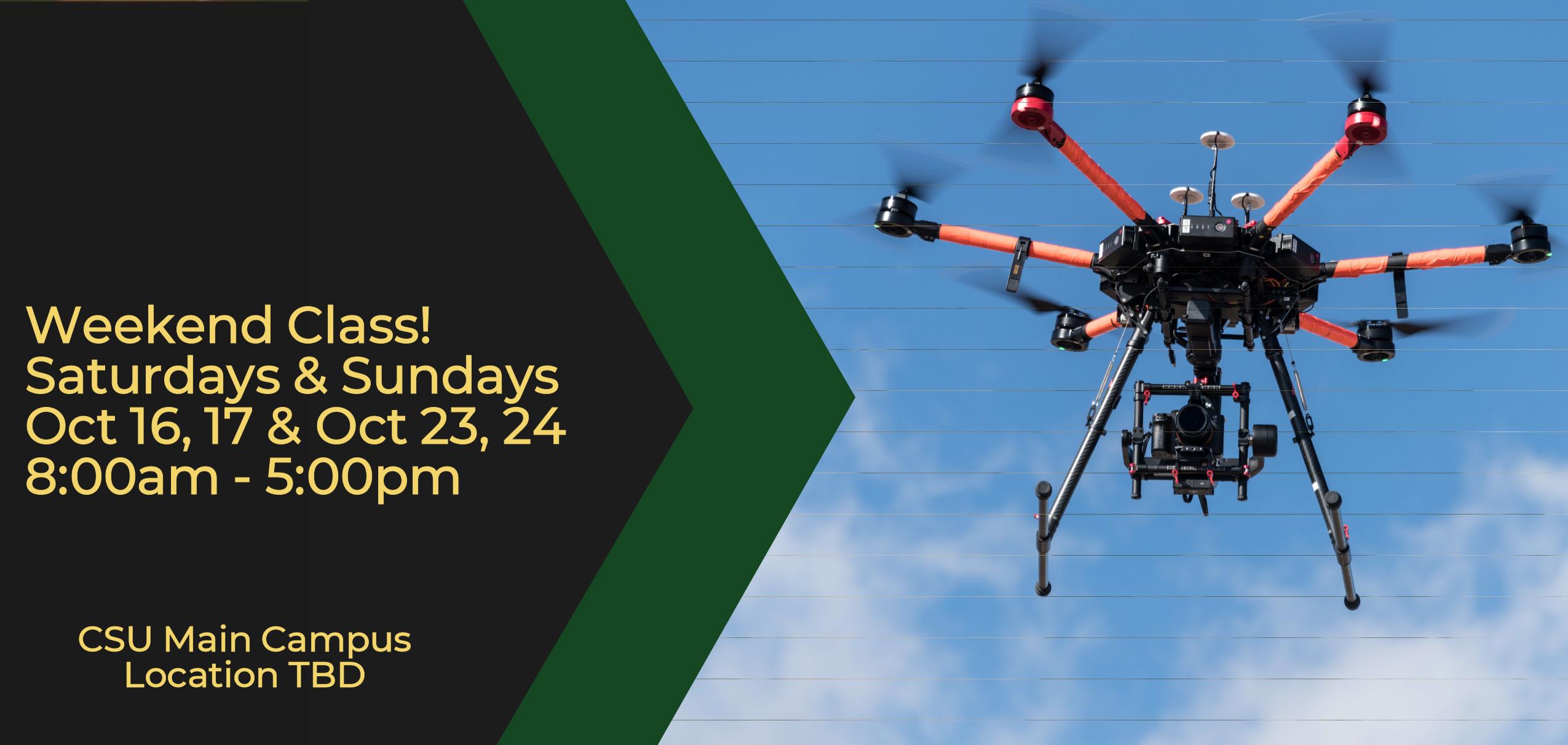 CSU Weekend Drone Class 2021