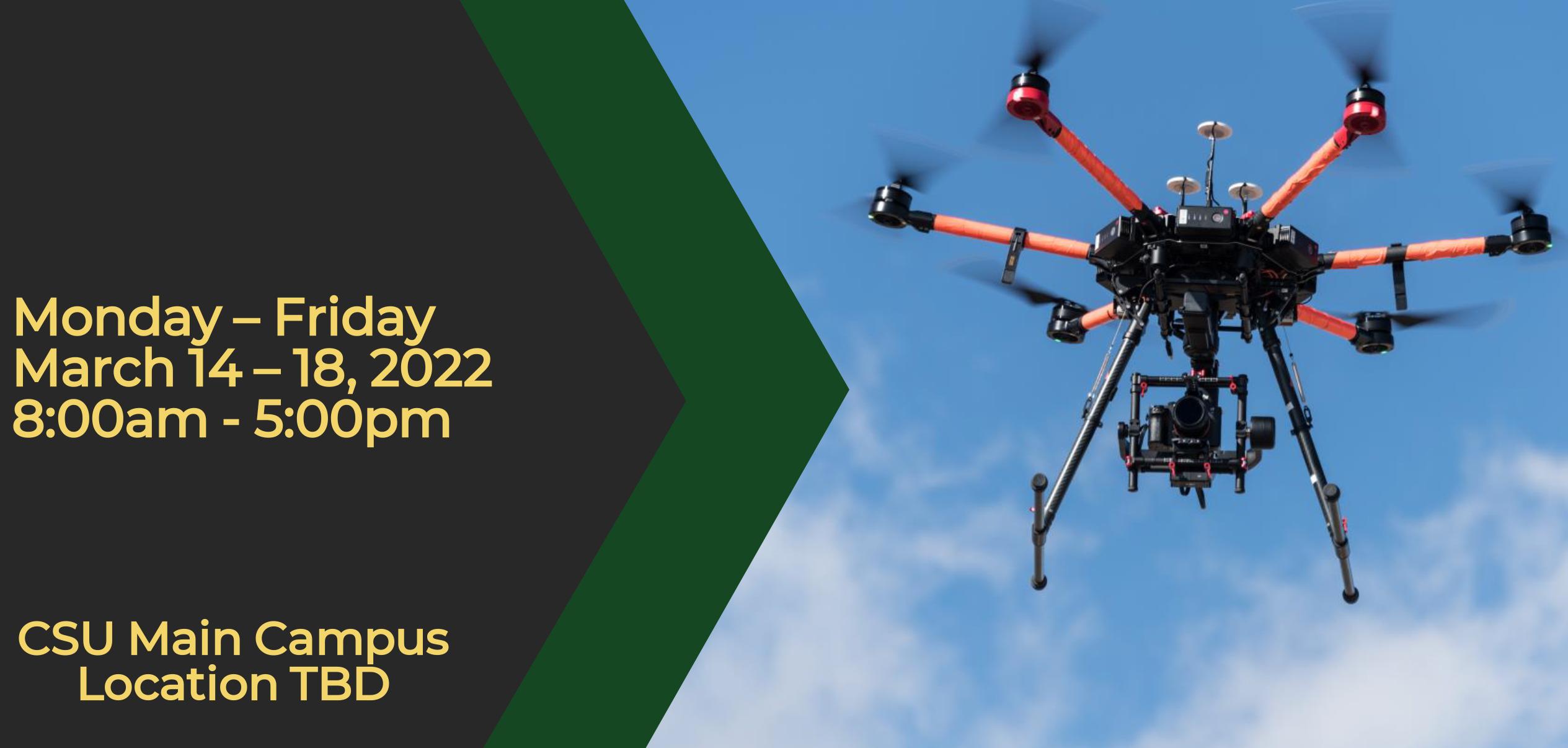 CSU Drone Flight School - March 2022