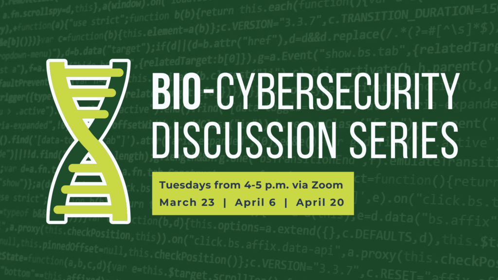 Bio Cybersecurity Discussion Series